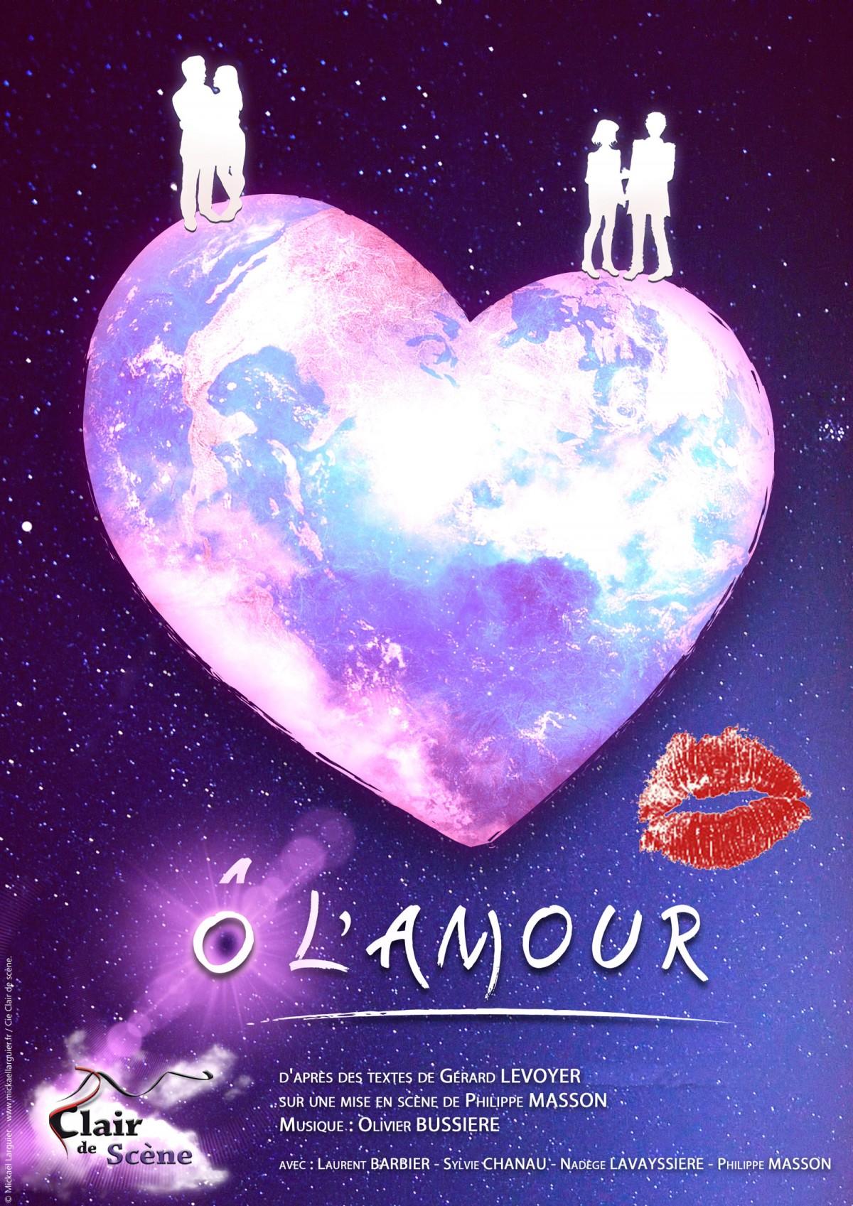 Affiche du spectacle Ô l'amour