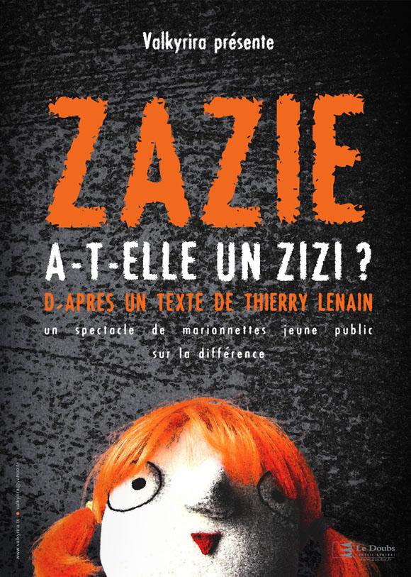 Affiche du spectacle Zazie a-t-elle un zizi ?